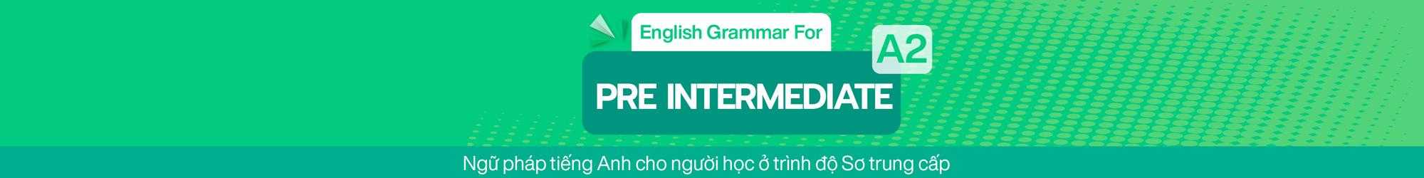 English Grammar For Pre Intermediate (A2) banner