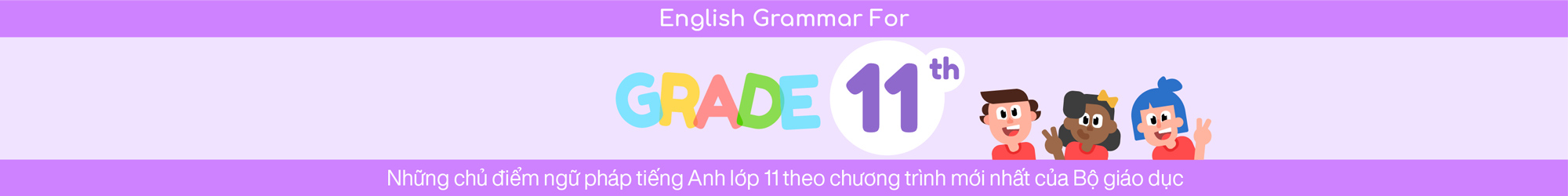 ENGLISH GRAMMAR FOR 11TH GRADE banner