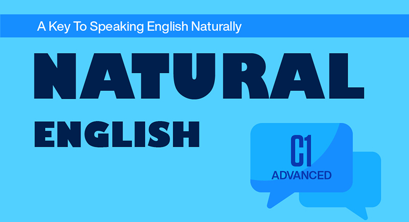 NATURAL ENGLISH C1