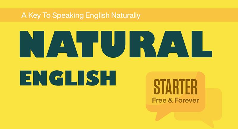 NATURAL ENGLISH (STARTER)