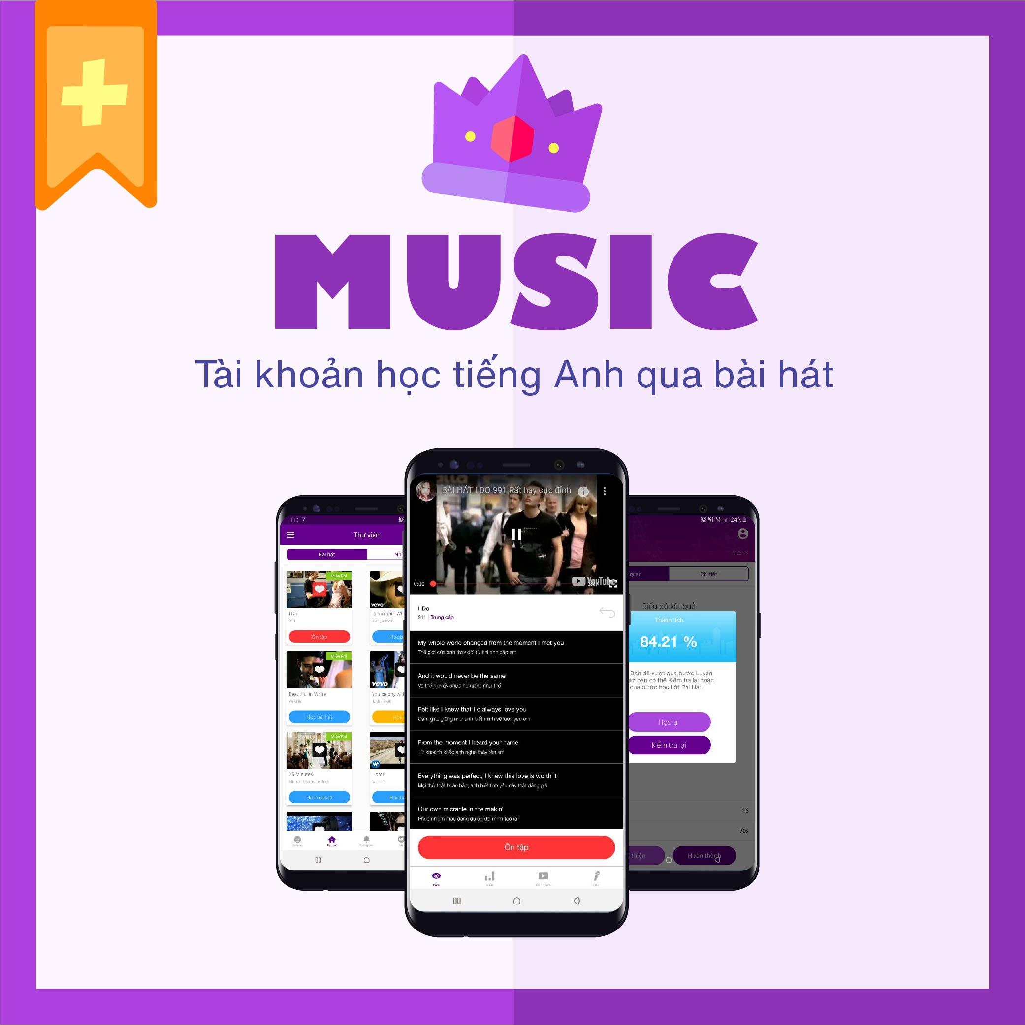 MUSIC VIP+: Tài Khoản Học Tiếng Anh Qua Âm Nhạc - Giúp bạn cải thiện kỹ năng nghe, nhận diện âm và vốn từ vựng từ với hơn 700+ bài hát tiếng Anh hay nhất - Chia theo cấp độ từ cơ bản đến