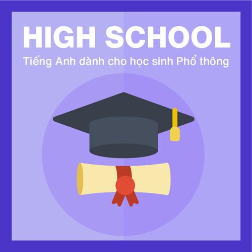 VOCA FOR HIGH SCHOOL | TIẾNG ANH DÀNH CHO HỌC SINH TRUNG HỌC PHỔ THÔNG