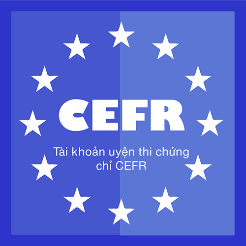 VOCA FOR CEFR | LUYỆN THI CHỨNG CHỈ CEFR