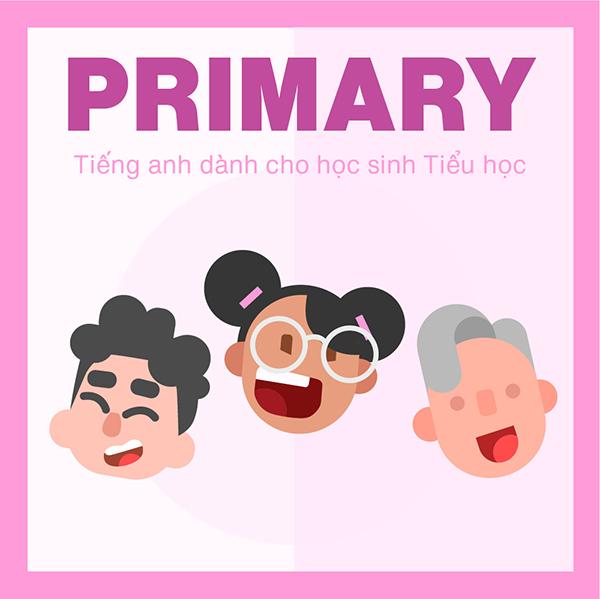 VOCA FOR PRIMARY SCHOOL | TIẾNG ANH DÀNH CHO HỌC SINH TIỂU HỌC (3,4,5)