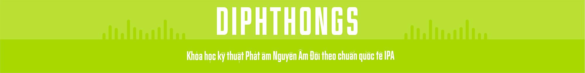 English Pronunciation IPA (Diphthongs) banner