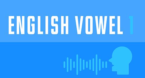 Vowels 1
