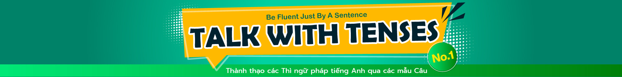 Talk with Tenses (No.1) banner