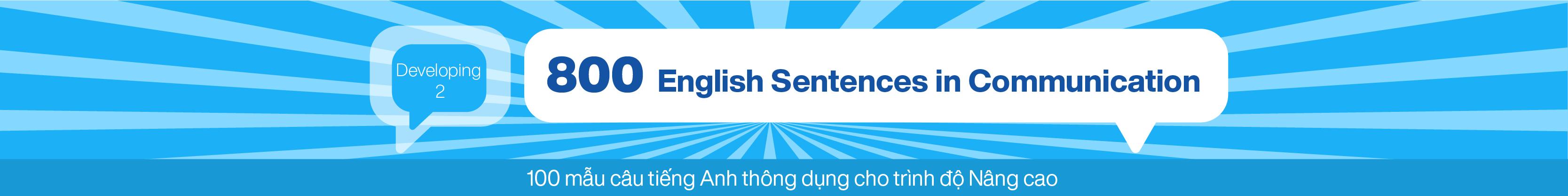 800 English Sentences in Communication (Developing 2) banner