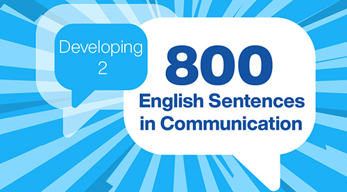 800 English Sentences in Communication (Developing 2)