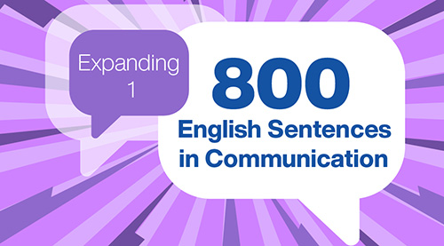 800 English Sentences in Communication (Expanding 1)