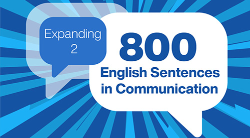 800 English Sentences in Communication (Expanding 2)