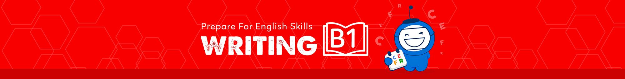 Prepare for Writing Skill (B1) banner