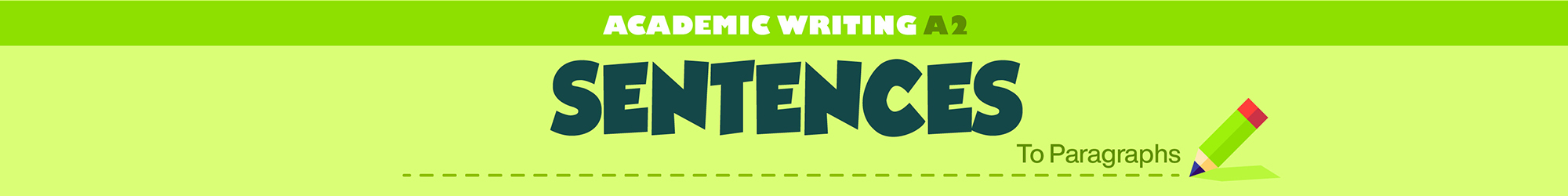 Academic Writing A2 (From Sentences to Paragraphs) banner