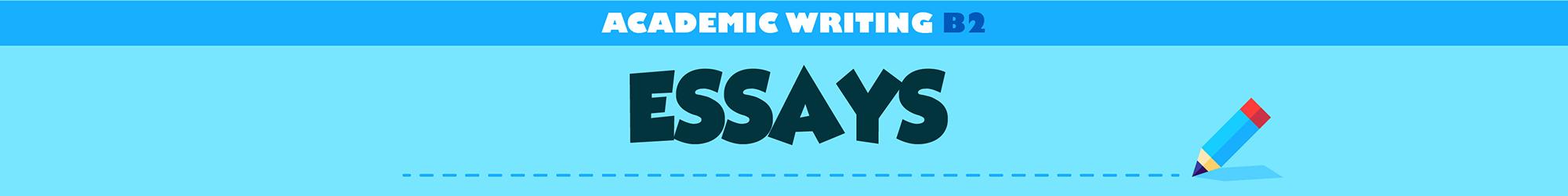 Academic Writing B2 (Essays) banner