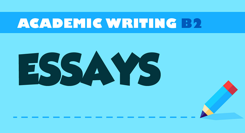 Academic Writing B2 (Essays)